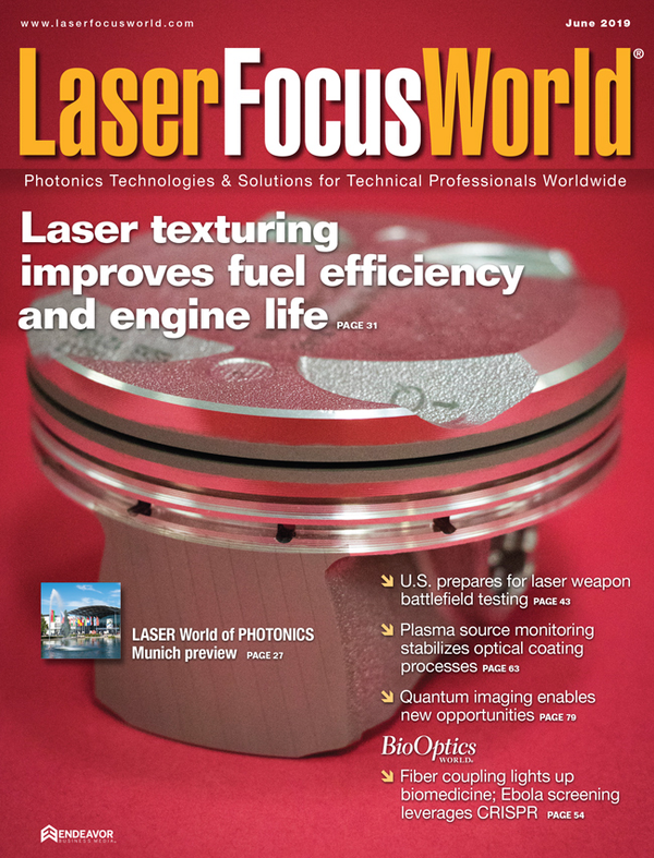 Laser Focus World Volume 55, Issue 06